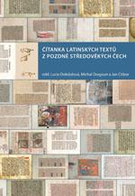 Fotografie Čítanka latinských textů z pozdně středověkých Čech