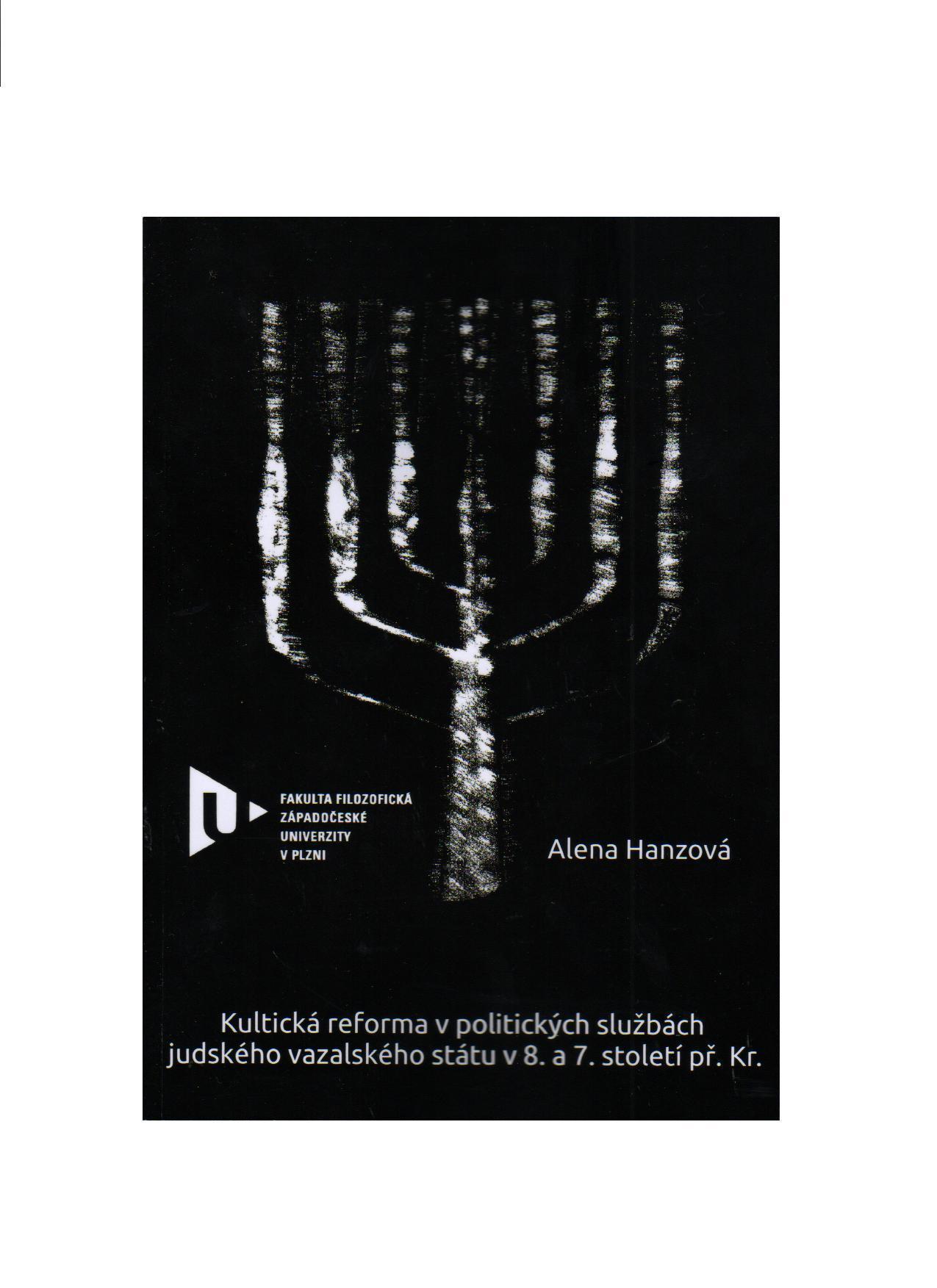 Kultická reforma v politických službách judského vazalského státu v 8. a 7. stol