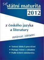 Státní maturita 2012 - český jazyk a literatura - základní úroveň