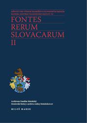 Archivum Familiae Motešický. Stredoveké listiny z archívu rodiny Motešickovcov