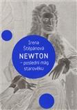 Newton - poslední mág starověku