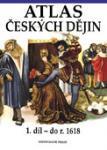 Atlas českých dějin 1. díl